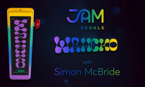 JAM pedals Wahcko | with Simon McBride